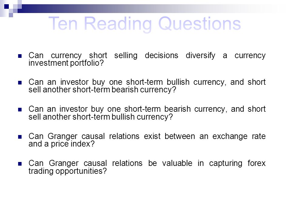 Can currency short selling decisions diversify a currency investment portfolio? Can an investor buy one short-term bullish currency, and short sell an