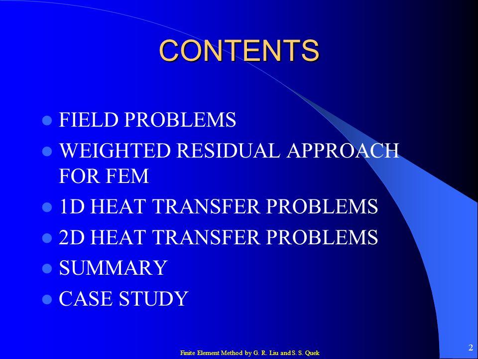 Finite Element Method by G. R. Liu and S. S. Quek 63 SUMMARY
