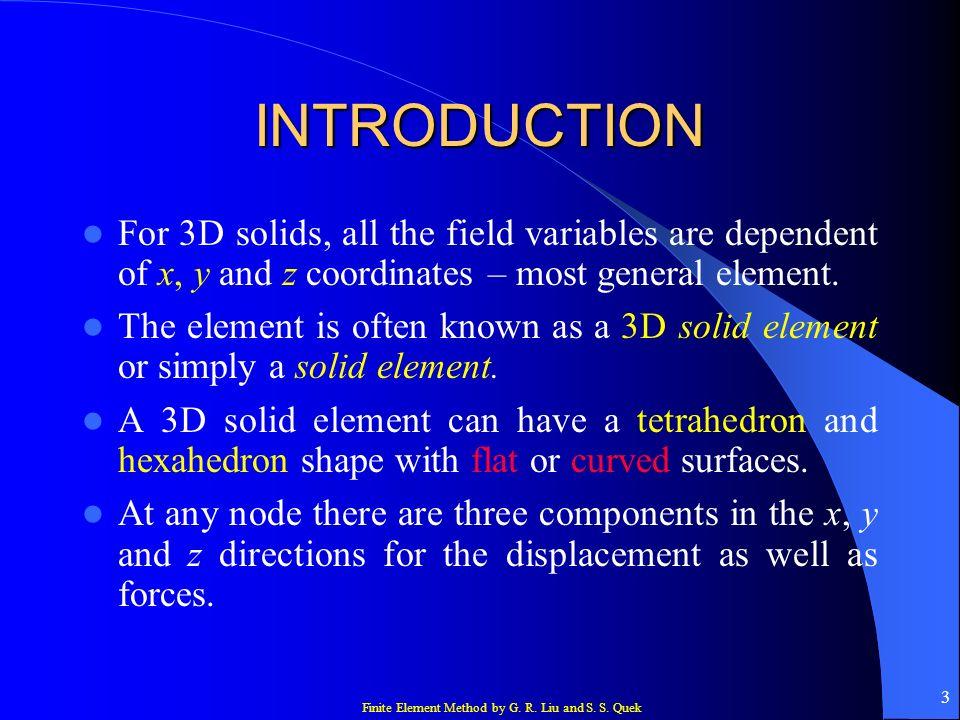 Finite Element Method by G. R. Liu and S. S. Quek 44 CASE STUDY 30 nm
