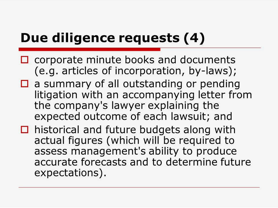 Due diligence requests (4) corporate minute books and documents (e.g.