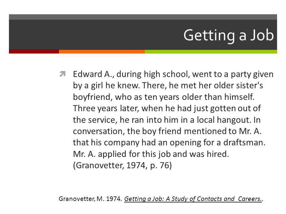 Getting a Job Edward A., during high school, went to a party given by a girl he knew.