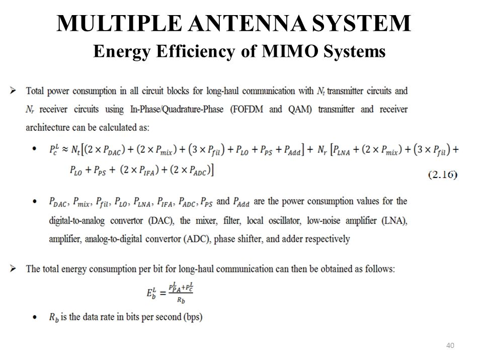 40 MULTIPLE ANTENNA SYSTEM Energy Efficiency of MIMO Systems