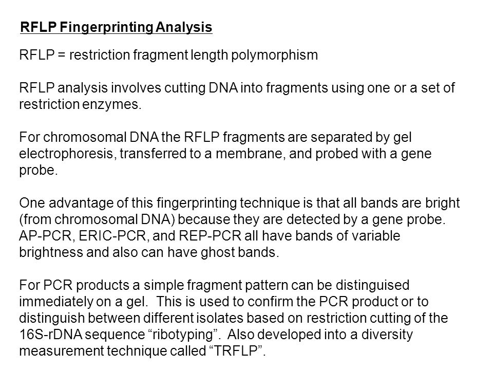 RFLP = restriction fragment length polymorphism RFLP analysis involves cutting DNA into fragments using one or a set of restriction enzymes. For chrom
