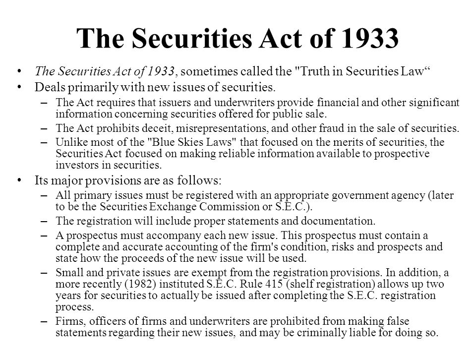 The Securities Act of 1933 The Securities Act of 1933, sometimes called the