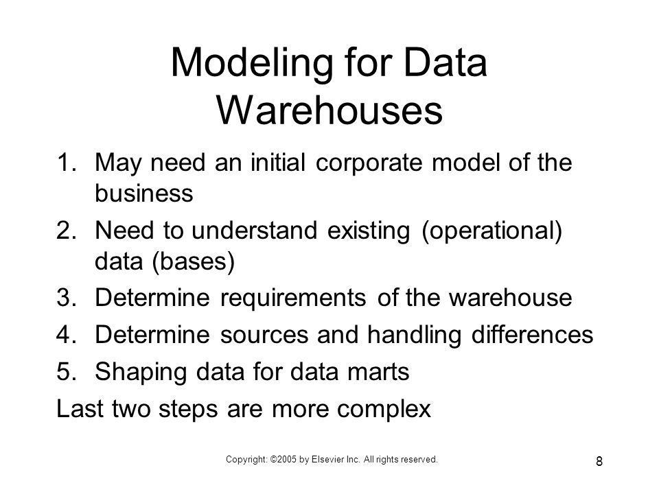 8 Modeling for Data Warehouses 1.May need an initial corporate model of the business 2.Need to understand existing (operational) data (bases) 3.Determine requirements of the warehouse 4.Determine sources and handling differences 5.Shaping data for data marts Last two steps are more complex