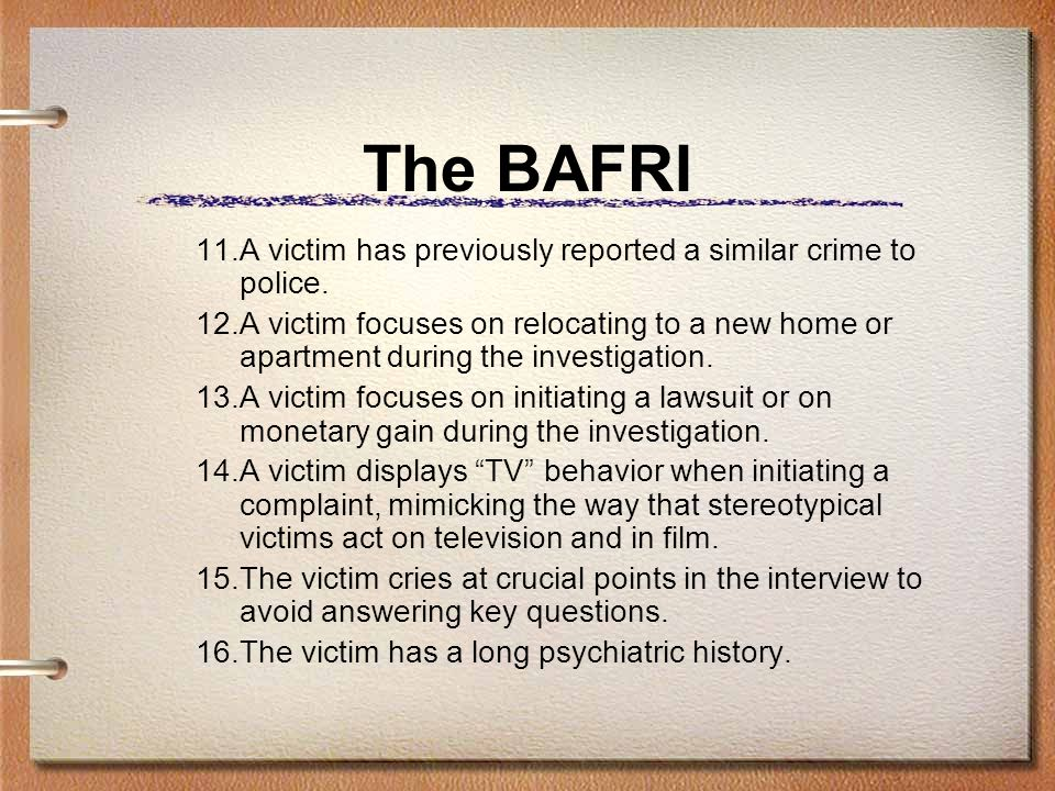 The BAFRI 11.A victim has previously reported a similar crime to police.