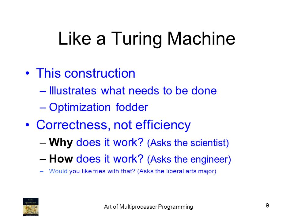 Like a Turing Machine This construction –Illustrates what needs to be done –Optimization fodder Correctness, not efficiency –Why does it work? (Asks t