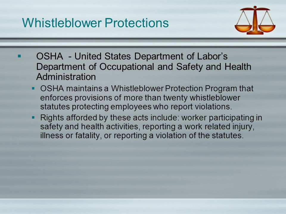 Whistleblower Protections OSHA - United States Department of Labors Department of Occupational and Safety and Health Administration OSHA maintains a W