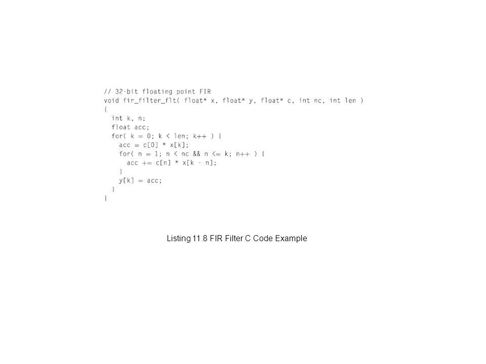Listing 11.8 FIR Filter C Code Example