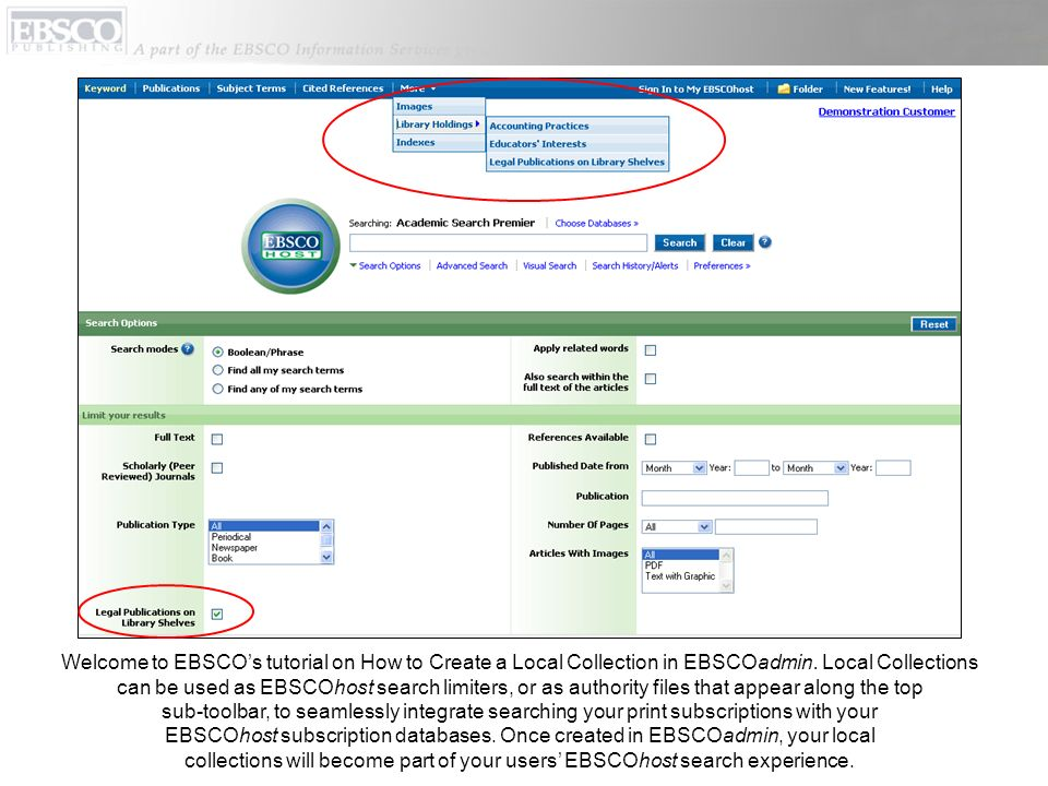 Welcome to EBSCOs tutorial on How to Create a Local Collection in EBSCOadmin. Local Collections can be used as EBSCOhost search limiters, or as author