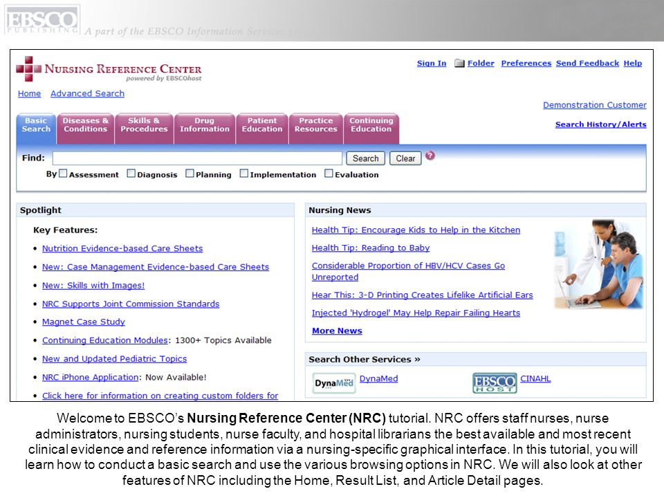 Welcome to EBSCOs Nursing Reference Center (NRC) tutorial.