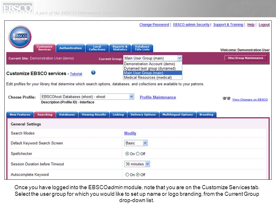 Once you have logged into the EBSCOadmin module, note that you are on the Customize Services tab.