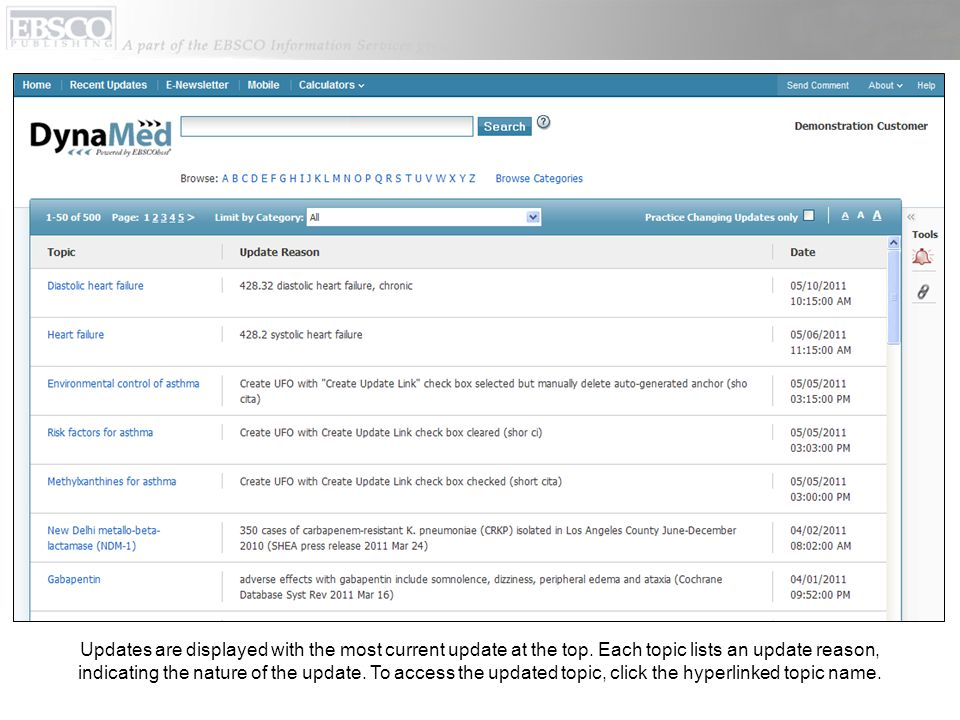 Updates are displayed with the most current update at the top. Each topic lists an update reason, indicating the nature of the update. To access the u