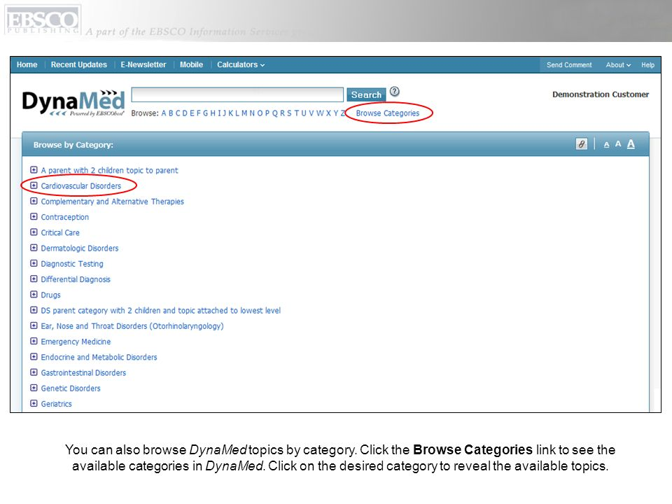 You can also browse DynaMed topics by category. Click the Browse Categories link to see the available categories in DynaMed. Click on the desired cate
