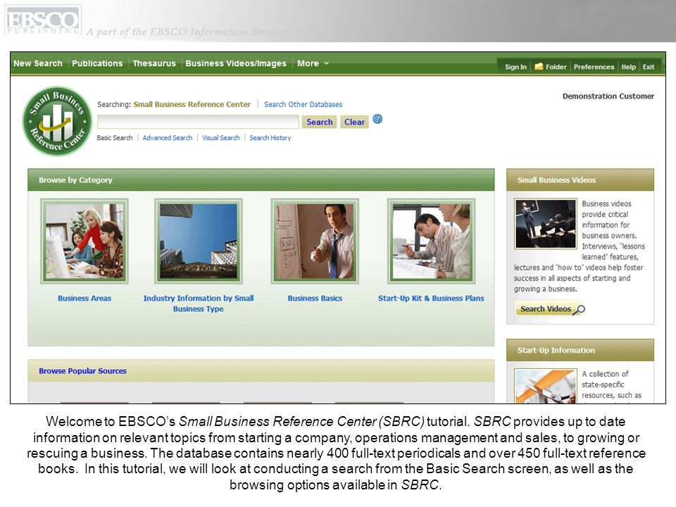 Well begin by conducting a search in Small Business Reference Center from the Basic Search screen.