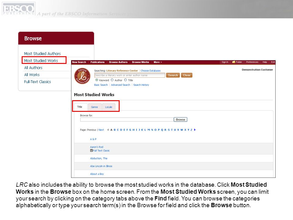 LRC also includes the ability to browse the most studied works in the database.