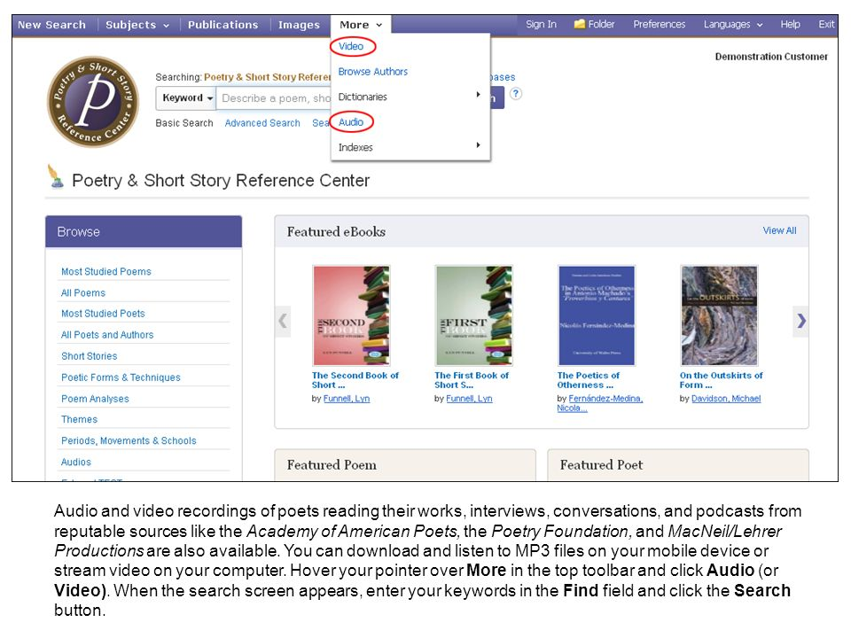 Researchers will find a number of other helpful resources, such as a Literary Glossary, dictionaries, eBooks, and critical analyses of popular poems.
