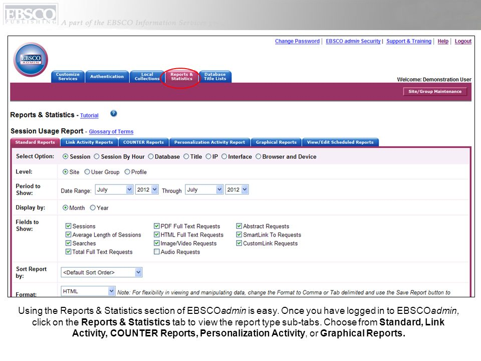 Using the Reports & Statistics section of EBSCOadmin is easy.