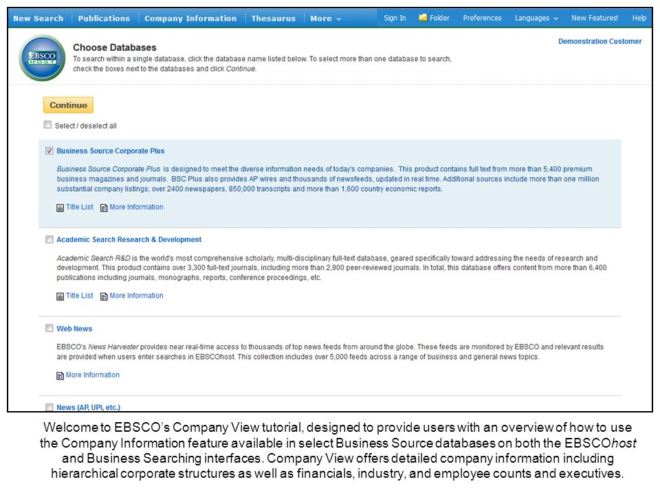 Welcome to EBSCOs Company View tutorial, designed to provide users with an overview of how to use the Company Information feature available in select