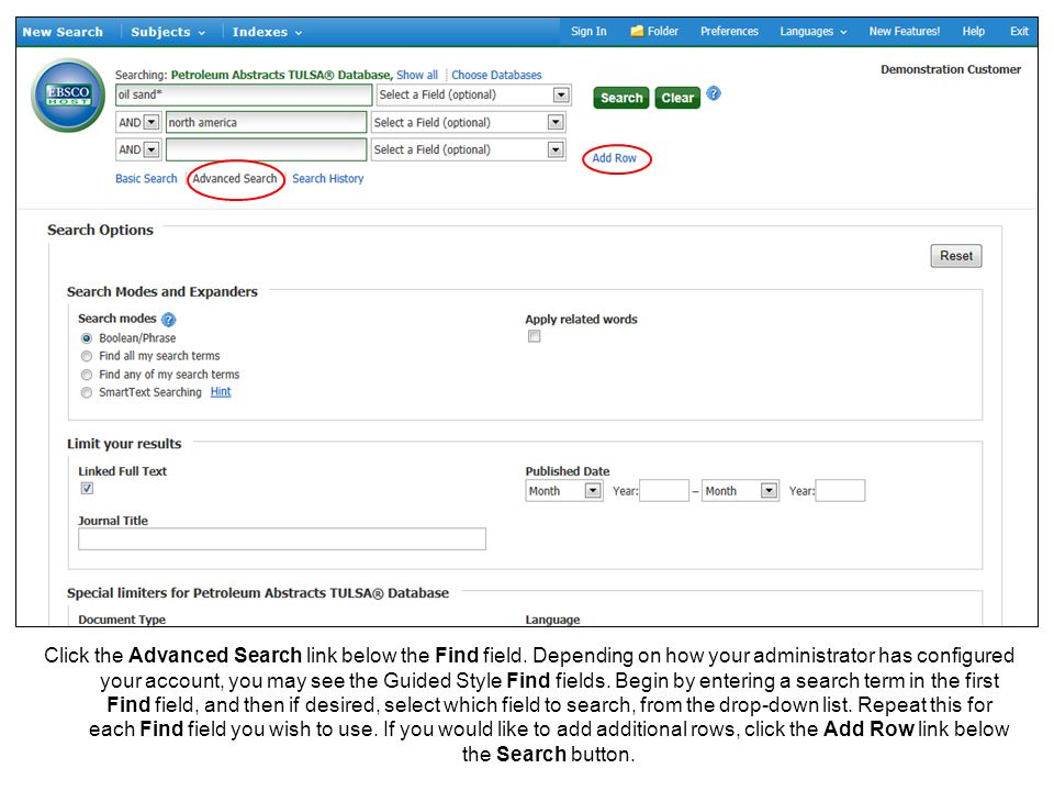 Click the Advanced Search link below the Find field. Depending on how your administrator has configured your account, you may see the Guided Style Fin
