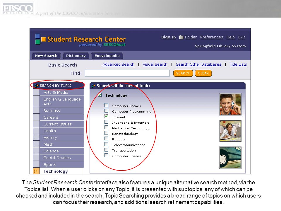 The Student Research Center interface also features a unique alternative search method, via the Topics list. When a user clicks on any Topic, it is pr