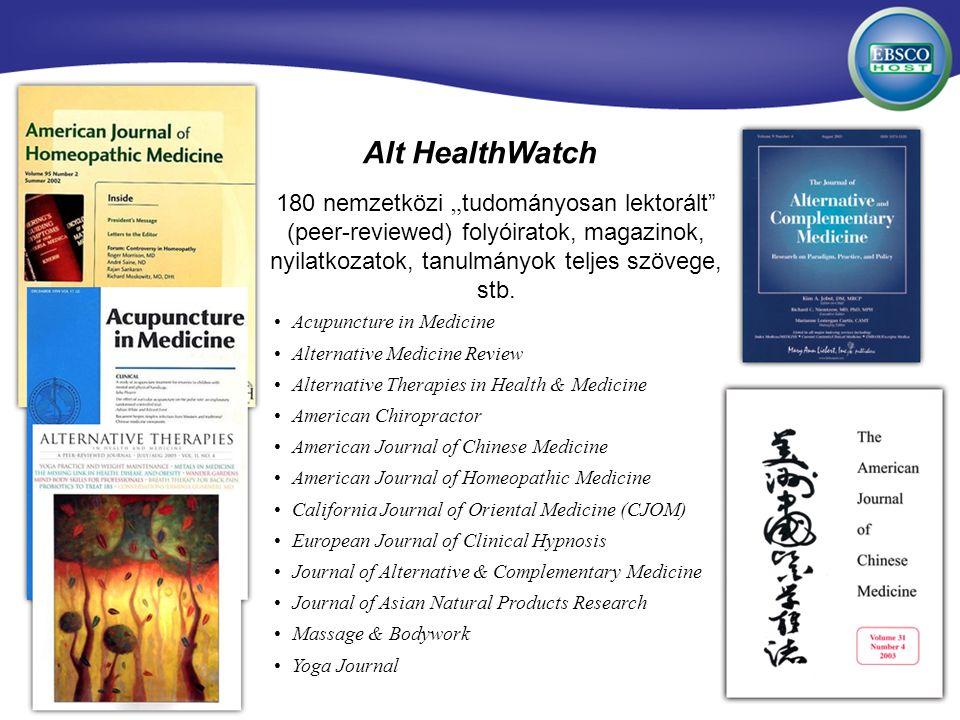 180 nemzetközi tudományosan lektorált (peer-reviewed) folyóiratok, magazinok, nyilatkozatok, tanulmányok teljes szövege, stb. Alt HealthWatch Acupunct