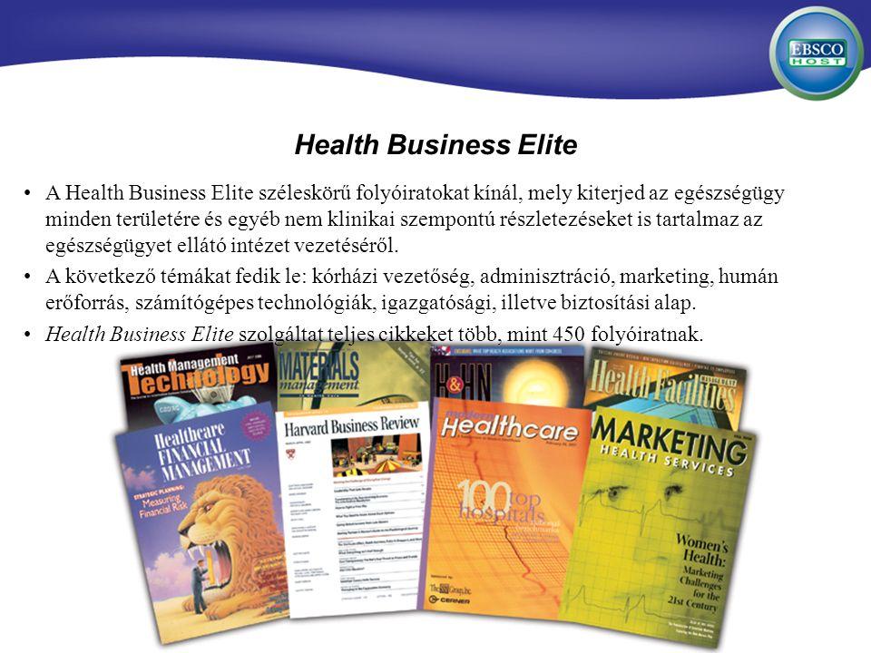 A Health Business Elite széleskörű folyóiratokat kínál, mely kiterjed az egészségügy minden területére és egyéb nem klinikai szempontú részletezéseket is tartalmaz az egészségügyet ellátó intézet vezetéséről.