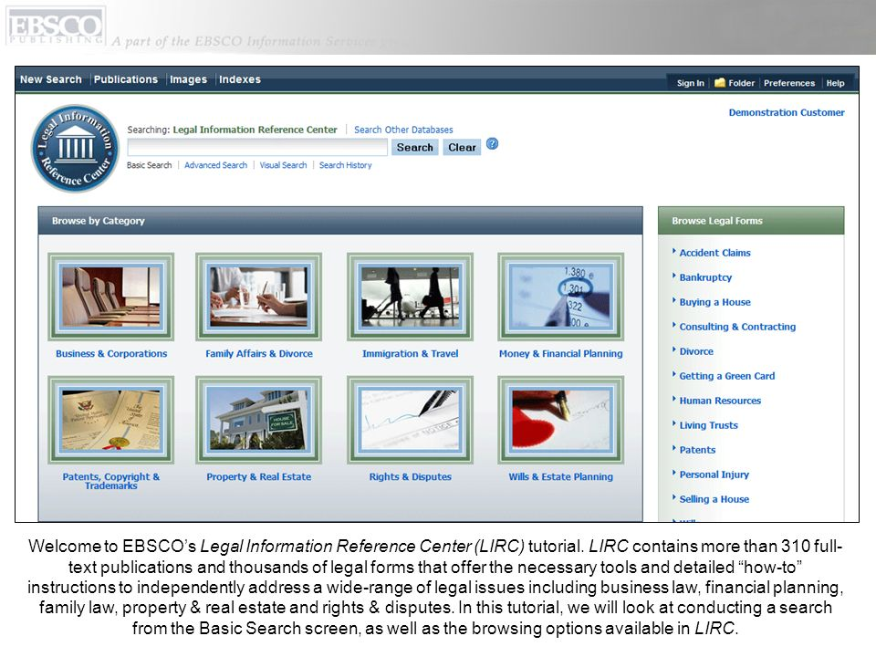 Welcome to EBSCOs Legal Information Reference Center (LIRC) tutorial.