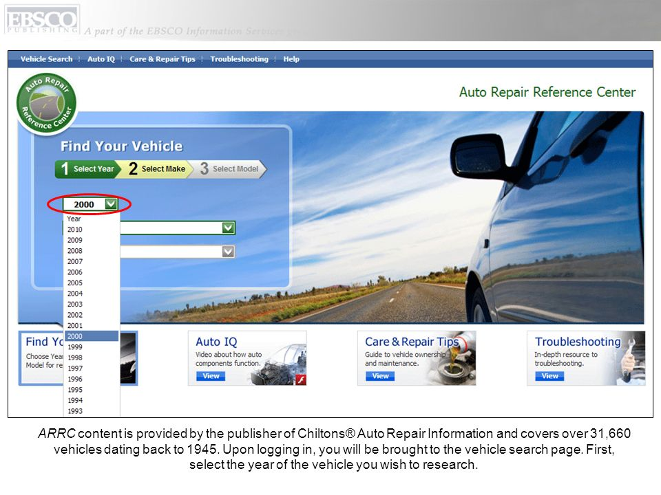 ARRC content is provided by the publisher of Chiltons® Auto Repair Information and covers over 31,660 vehicles dating back to 1945. Upon logging in, y