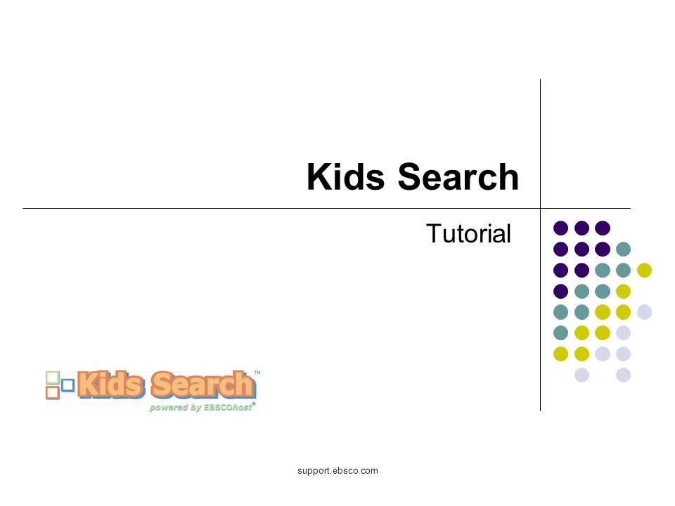 Welcome to EBSCOs Kids Search tutorial.