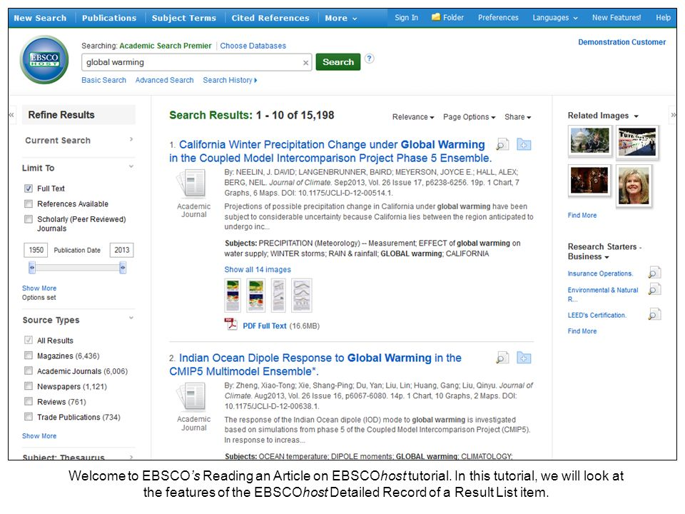 Welcome to EBSCOs Reading an Article on EBSCOhost tutorial. In this tutorial, we will look at the features of the EBSCOhost Detailed Record of a Resul