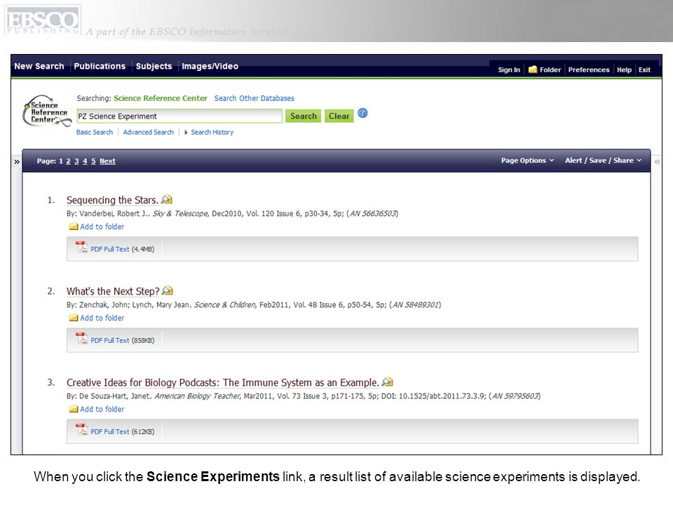 When you click the Science Experiments link, a result list of available science experiments is displayed.