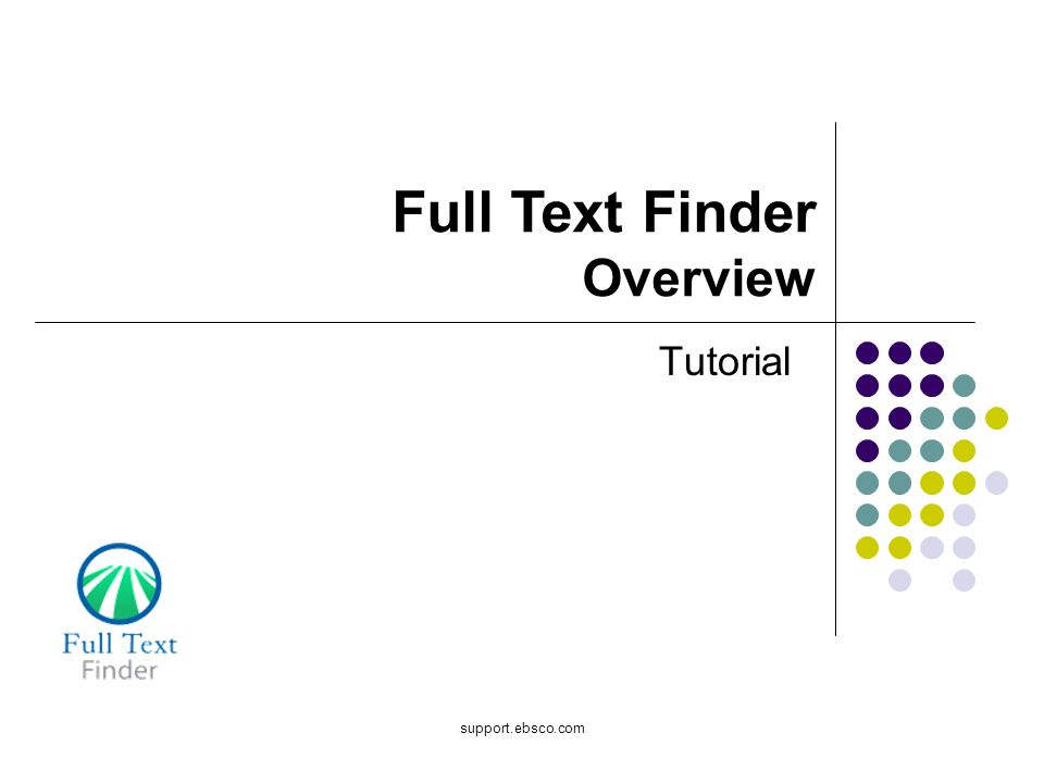 support.ebsco.com Tutorial Full Text Finder Overview