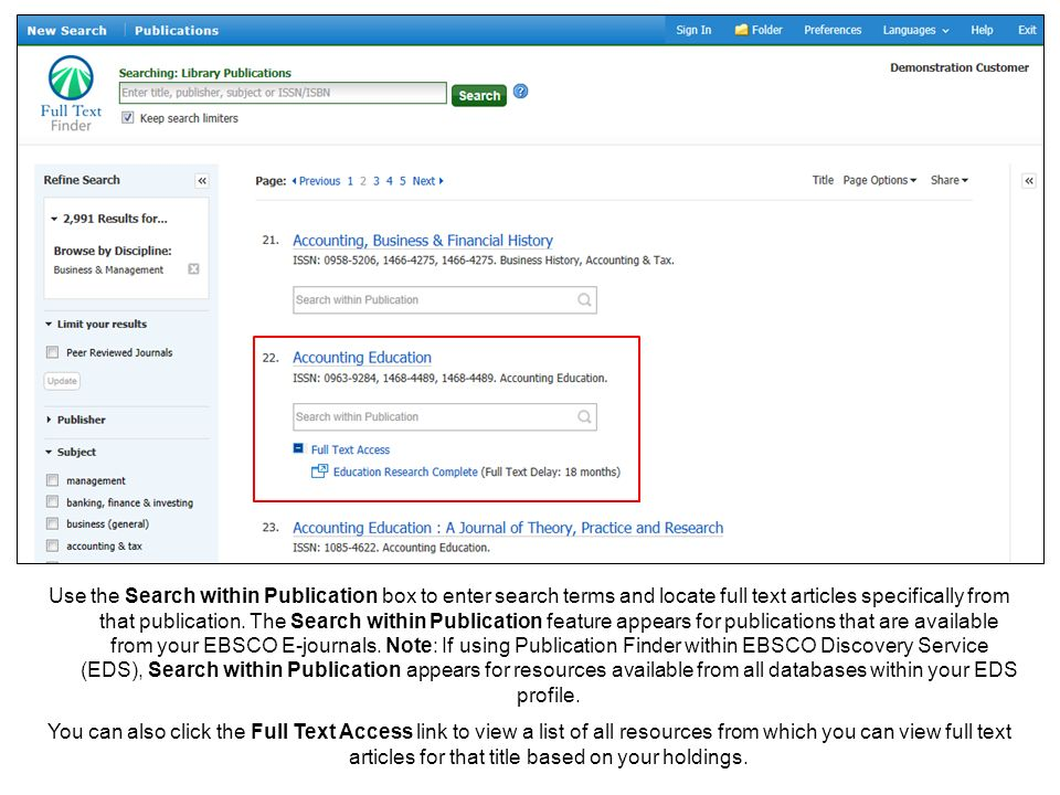 Use the Search within Publication box to enter search terms and locate full text articles specifically from that publication.