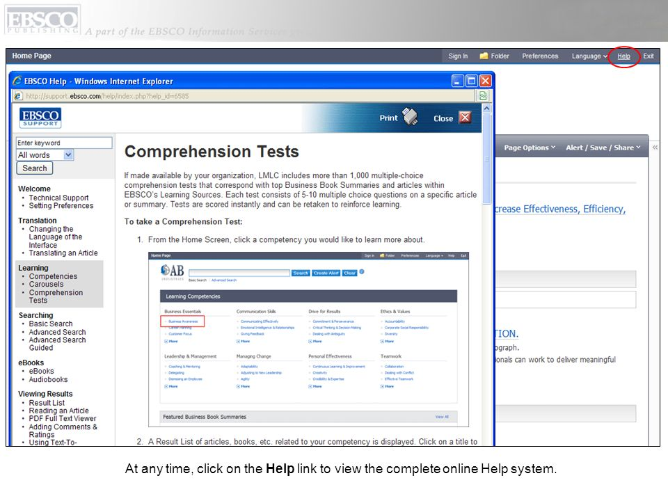 At any time, click on the Help link to view the complete online Help system.