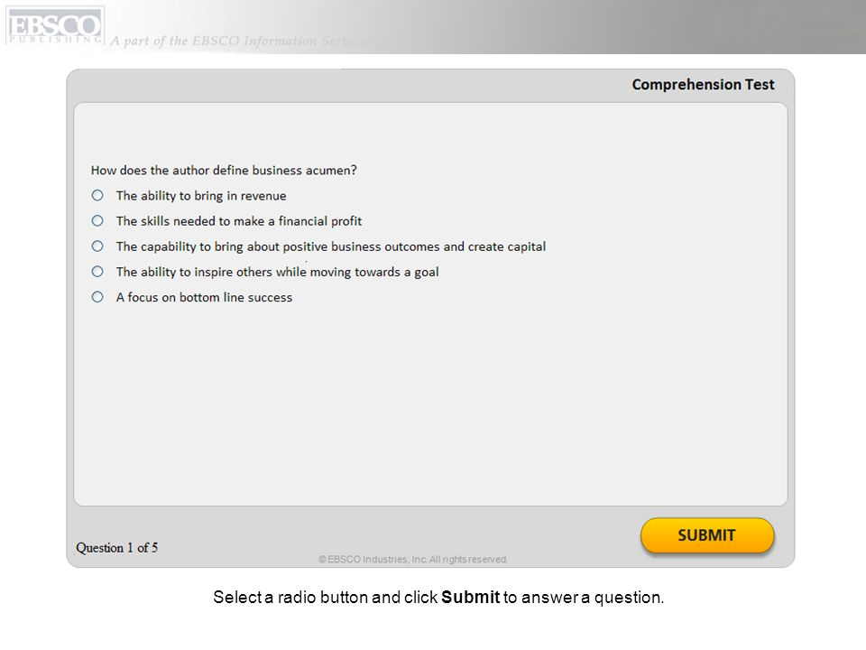 Select a radio button and click Submit to answer a question.
