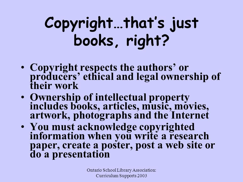 Ontario School Library Association: Curriculum Supports 2003 Academic Dishonesty/ Plagiarism…its like...