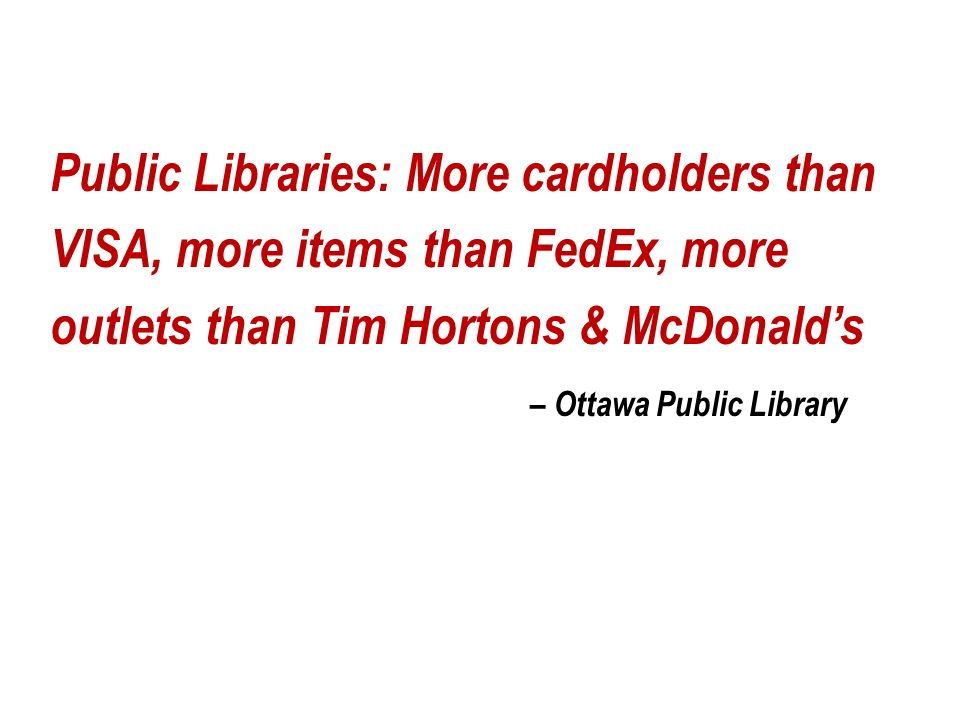More libraries than Timmies!