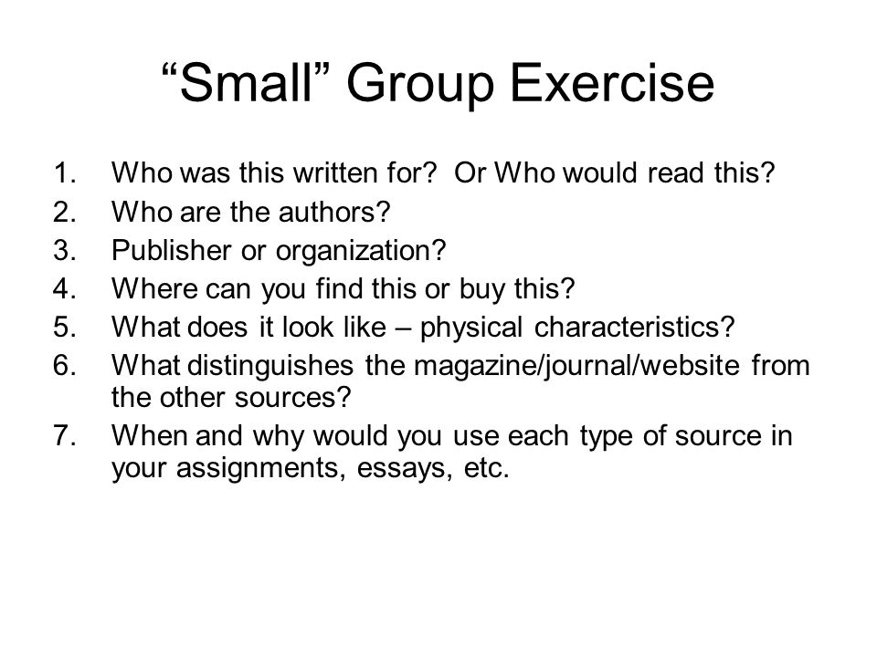 Small Group Exercise 1.Who was this written for. Or Who would read this.