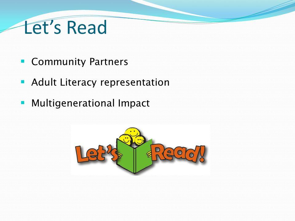 Lets Read Community Partners Adult Literacy representation Multigenerational Impact