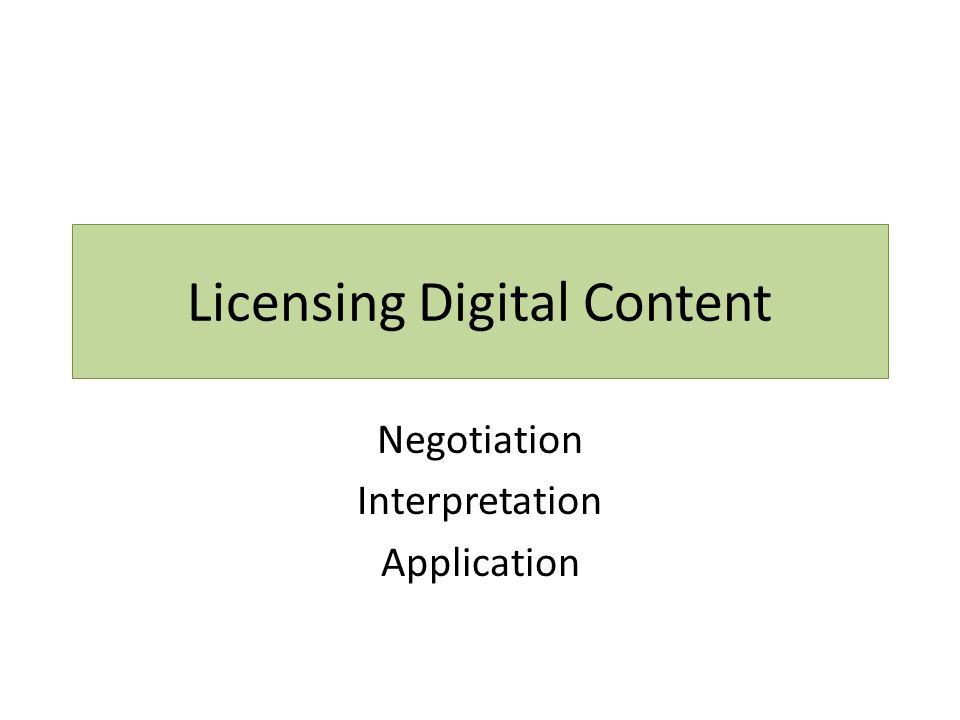 Licensing Digital Content Negotiation Interpretation Application