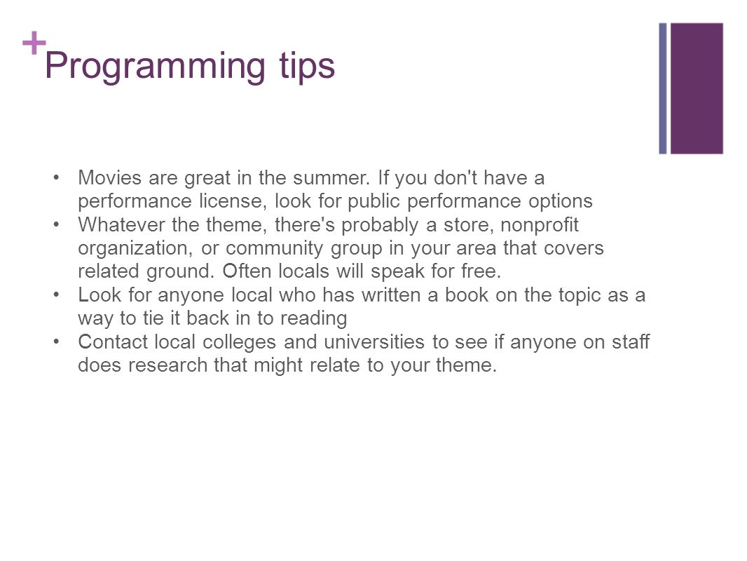Programming tips Movies are great in the summer.