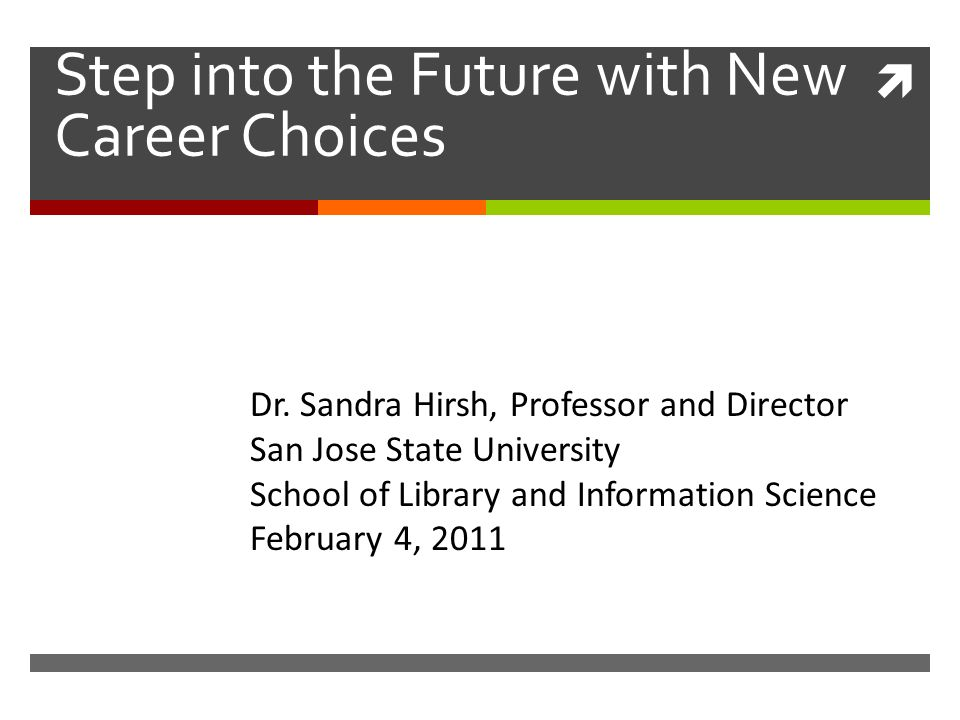 Step into the Future with New Career Choices Dr.