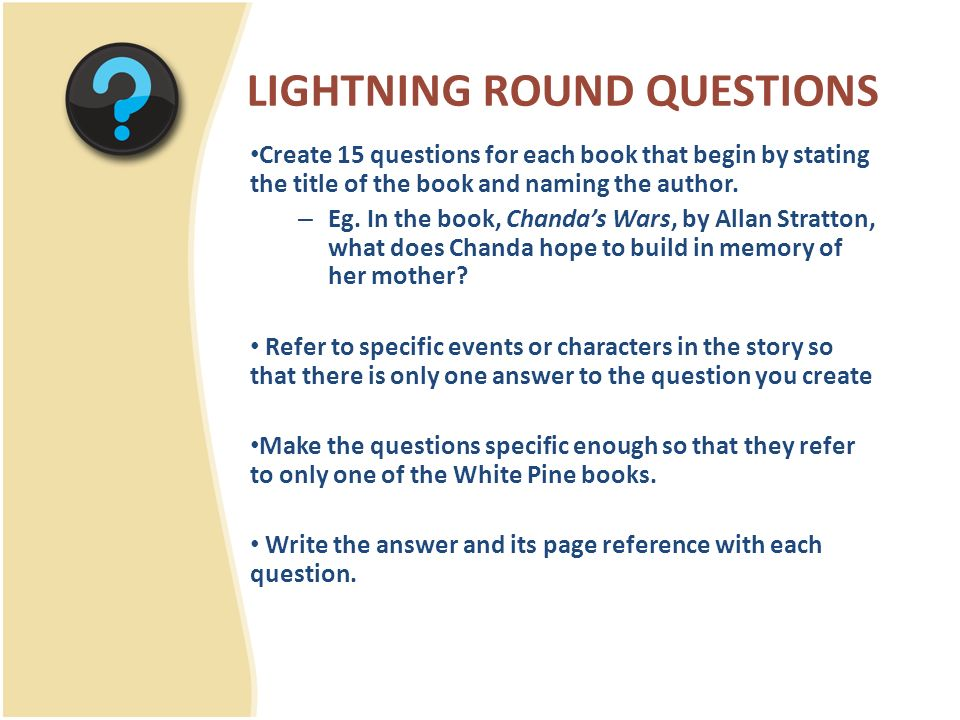 LIGHTNING ROUND QUESTIONS Create 15 questions for each book that begin by stating the title of the book and naming the author.