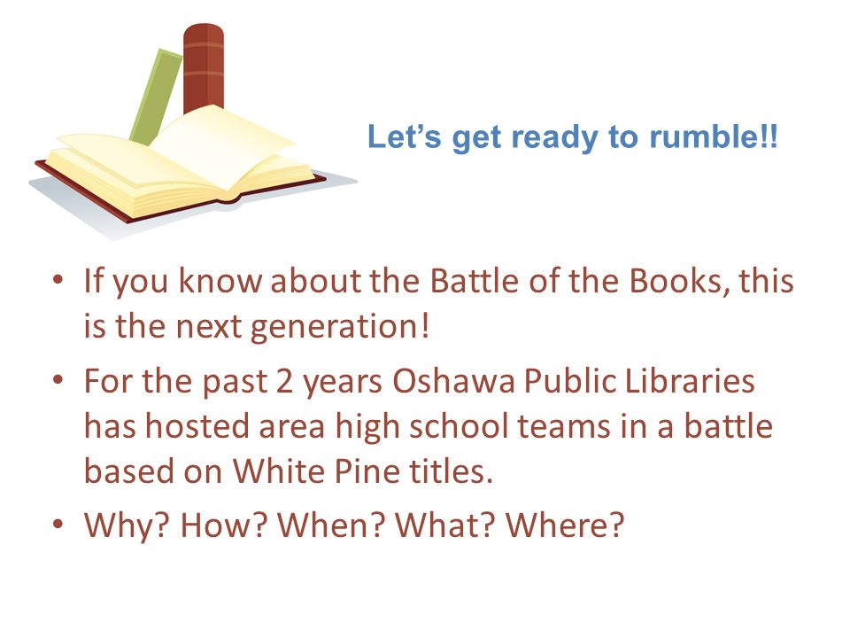 If you know about the Battle of the Books, this is the next generation! For the past 2 years Oshawa Public Libraries has hosted area high school teams