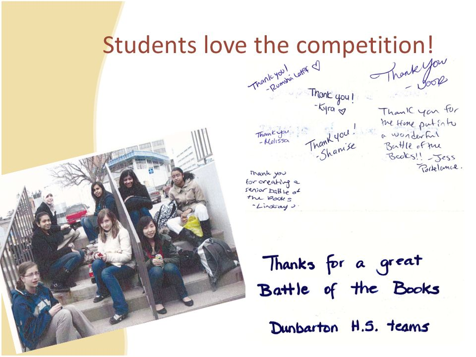 Students love the competition!