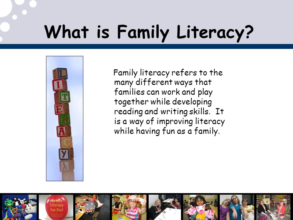 What is Family Literacy.
