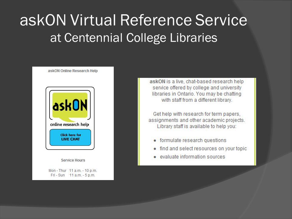 askON Virtual Reference Service at Centennial College Libraries