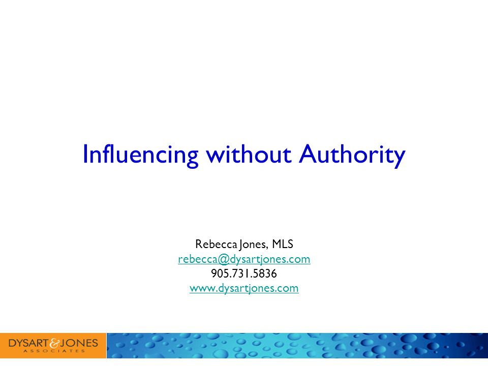 Or…. Authority without Influence? Principles for influencing are based on social learning