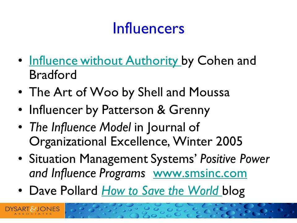 Influencing starts with us Wanting to learn Seeing ourselves as influencers Learning.